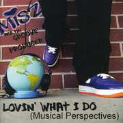 Lovin What I Do: Musical Perspectives