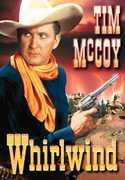 The Whirlwind , Tim McCoy