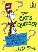 The Cat's Quizzer: Are You Smarter Than the Cat in the Hat? (Dr. Seuss, Cat in the Hat)