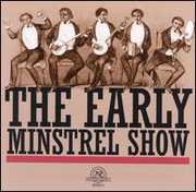 Early Minstrel Show /  Various