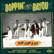 Boppin By The Bayou: Flip Flop & Fly /  Various [Import]