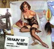 Shakin Up North: Canadian Rockabilly 1
