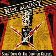 Siren Song of the Counter-Culture , Rise Against