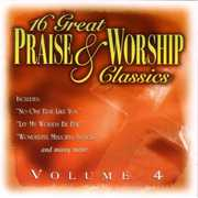 16 Great Praise and Worship, Vol. 4