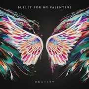 Gravity , Bullet for My Valentine