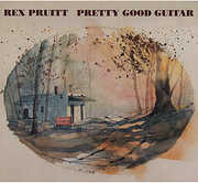Pruitt, Rex : Pretty Good Guitar