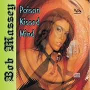 Poison Kissed Mind