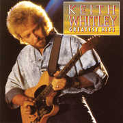 Greatest Hits , Keith Whitley
