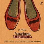 Shuffle Them Shoes (Feat. Hollie Cook) , Quantic Presents Flowering Inferno