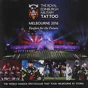 Royal Edinburgh Military Tattoo Melbourne 2016 [Import] , Royal Edinburgh Military Tattoo Melbourne 2016