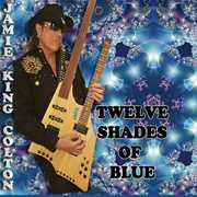 Tweleve Shades of Blue