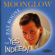 Moonglow and Yes Indeed!