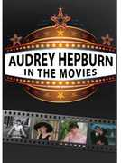 Audrey Hepburn: In the Movies , Audrey Hepburn
