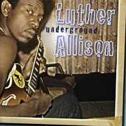 Underground , Luther Allison