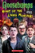 Night of the Living Monsters: Goosebumps The Movie (Goosebumps)