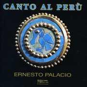 Canto Al Peru: Songs By Alvarado, de Morales, Et a