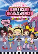 Kuu Kuu Harajuku: Super Kawaii!