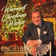 Warmest Christmas Wishes , Engelbert Humperdinck
