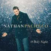 O Holy Night , Nathan Pacheco