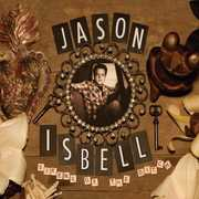 Sirens Of The Ditch , Jason Isbell