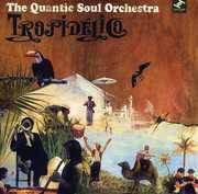 Tropidelico , The Quantic Soul Orchestra