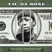 Monetary Confinement