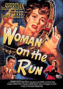 Woman on the Run , Ann Sheridan