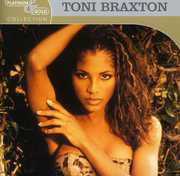 Platinum and Gold Collection , Toni Braxton