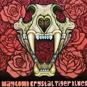 Crystal Tiger Blues [Import]