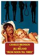 From Noon Till Three , Charles Bronson