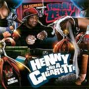 Henny and A Cigarette [Explicit Content]