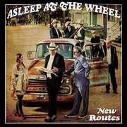 New Routes , Asleep at the Wheel