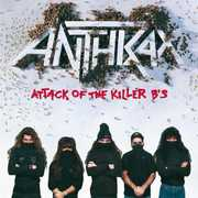 Attack of the Killer B's [Explicit Content] , Anthrax