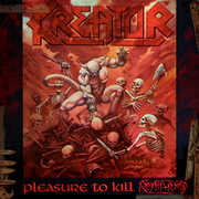 Pleasure to Kill [Explicit Content] , Kreator