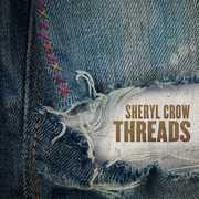 Threads , Sheryl Crow