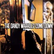 Dandy Warhols Come Down