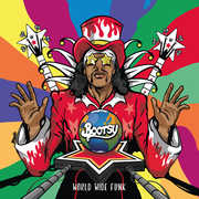 World Wide Funk , Bootsy Collins
