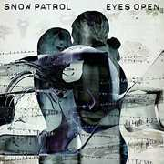 Eyes Open , Snow Patrol