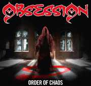 Order Of Chaos , Obsession