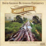 Muddy Roads , David Grisman Bluegrass Experience