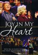 Joy in My Heart , Bill Gaither