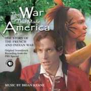 War That Made America (Original Soundtrack)