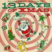 Bloodshot's 13 Days Of Xmas /  Various , Various Artists
