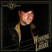 Winning With The Losers , Charlie Farley