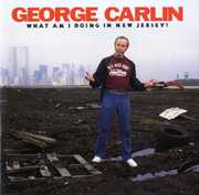 What Am I Doing In New Jersey? , George Carlin