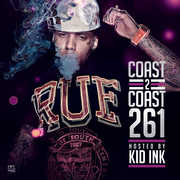 Coast 2 Coast 261 [Explicit Content] , Kid Ink
