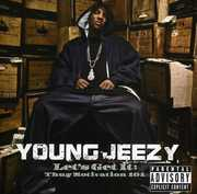 Let's Get It: Thug Motivation 101 [Explicit Content] , Young Jeezy