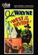 West of the Divide , John Wayne