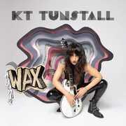 Wax , KT Tunstall