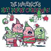Hey Merry Christmas , The Mavericks